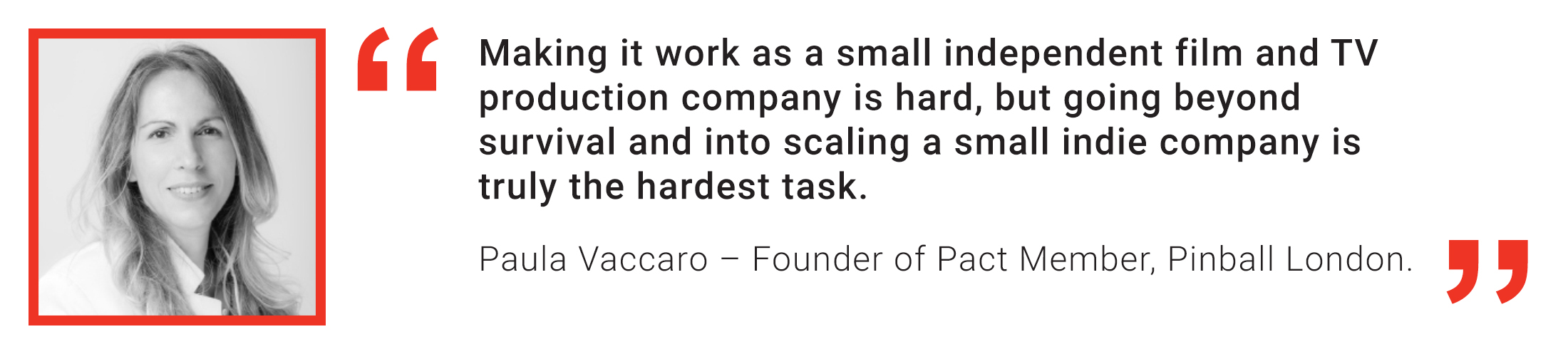 Pact Member Quote: Paula Vaccaro, Pinball London on the challenges of scaling an indie business.