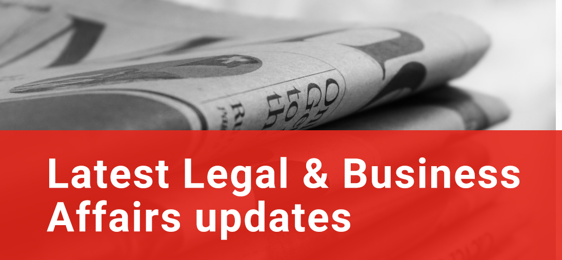 Latest Legal and Business Affairs updates
