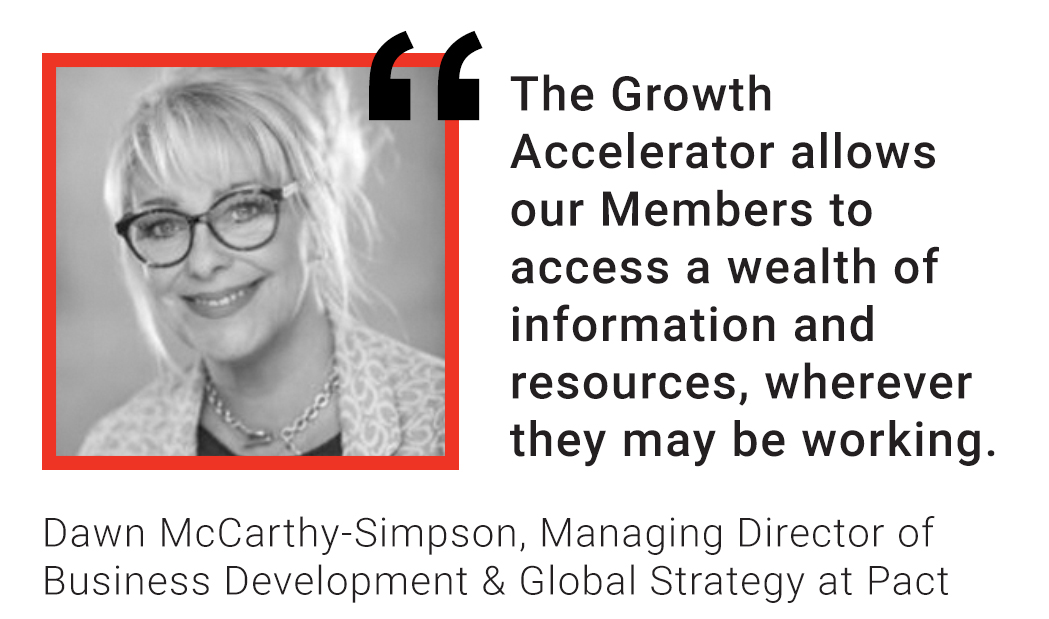 Dawn McCarthy-Simpson quote: The Growth Accelerator allows our Members to access a wealth of information and resources, wherever they may be working.