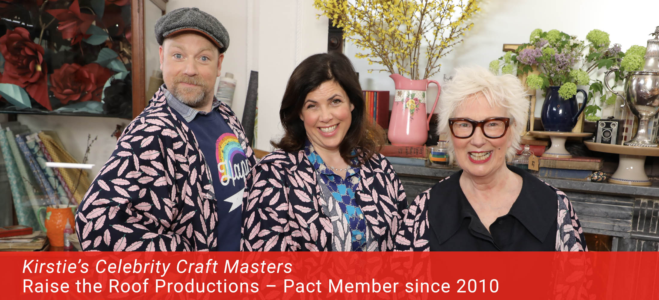Image: Kirstie's Celebrity Craft Masters, made by Raise the Roof Productions, a Pact Member since 2010