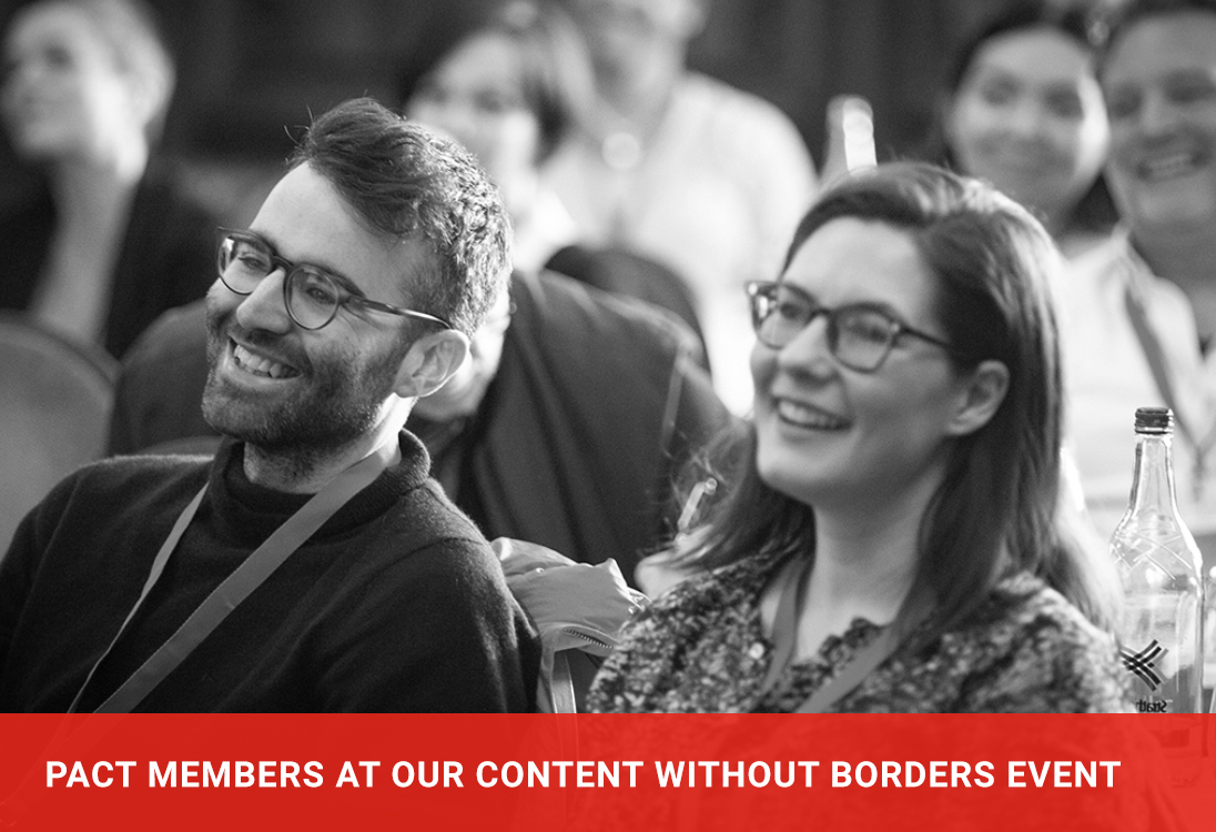 Pact Members at our Content Without Borders event