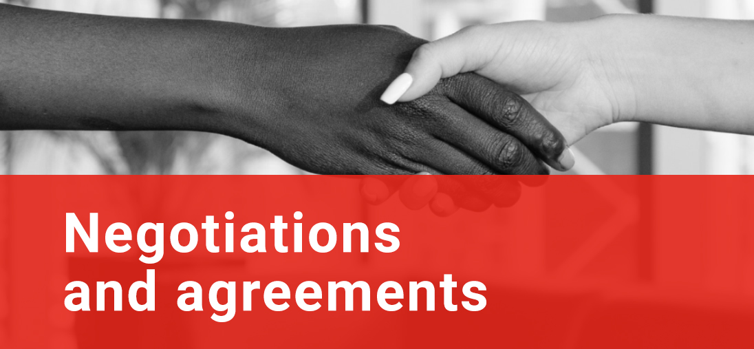 Negotiations and agreements