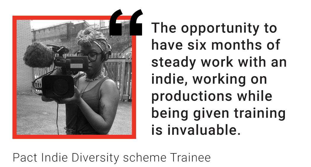 Trainee quote: The opportunity to have six months of steady work with an indie, working on productions while being given training is invaluable.
